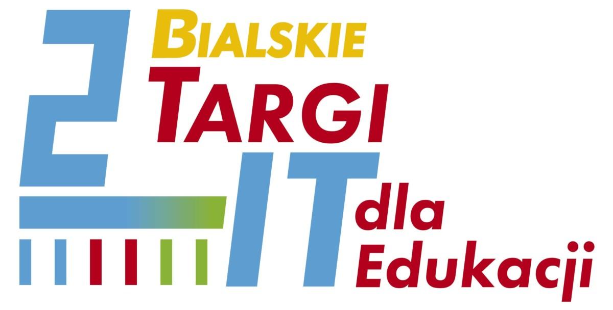 II Bialskie Targi – Technologie IT dla edukacji